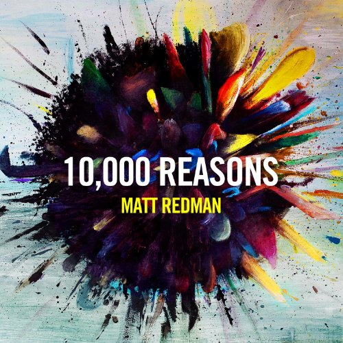 Matt Redman - 10,000 Reasons - Zortam Music