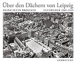�ber den D�chern von Leipzig: Luftbil...
