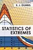 E J Gumbel Statistics of Extremes