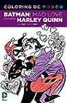 Coloring DC: Batman: Mad Love Featuri...
