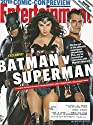 Entertainment Weekly, July 10-17, 2015 Batman V Superman & 2015 Comic-con Preview. Much Much More!