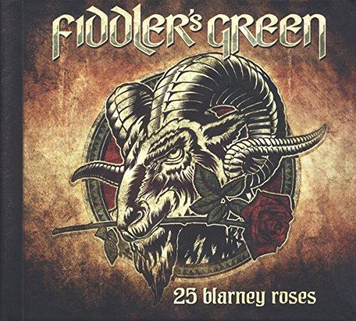 25 Blarney Roses by Fiddler's Green (2015-02-13)
