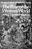 The Rise of the Western World: A New Economic History (0521290996) by Douglass C. North