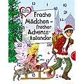 Freche M�dchen - freche B�cher!: Freche M�dchen - frecher Adventskalender