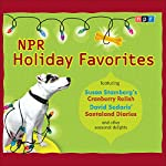 NPR Holiday Favorites |  National Public Radio