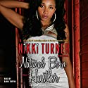 Natural Born Hustler: A Novel Audiobook by Nikki Turner Narrated by Bahni Turpin
