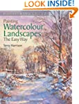 Painting Watercolour Landscapes the E...