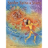 Spider Spins a Story: Fourteen Legends from Native Americapar Jill Max