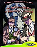 The Adventure of the Engineers Thumb (The Graphic Novel Adventures of Sherlock Holmes)