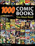 img - for 1,000 Comic Books You Must Read book / textbook / text book