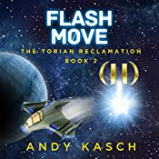 Flash Move: The Torian Reclamation, Book 2 | Andy Kasch