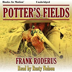 Potter's Fields | [Frank Roderus]