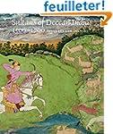 Sultans of Deccan India, 1500 1700 -...
