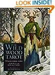 The Wildwood Tarot: Wherein Wisdom Re...