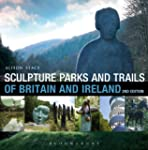 Sculpture Parks and Trails of Britain...