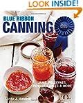 Blue Ribbon Canning: Award-Winning Re...