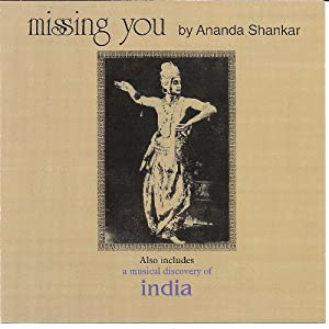 Missing You & A Musical Discovery of India