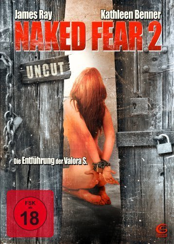 Naked Fear 2 (2009) ( Match.Dead ) ( The Abducted (Naked Fear Two) ) [ NON-USA FORMAT, PAL, Reg.2 Import - Germany ] by James Ray by James Ray