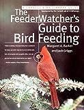 The FeederWatcher s Guide to Bird Feeding