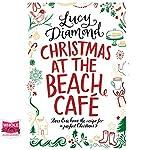 Christmas at the Beach Café | Lucy Diamond