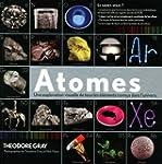 Atomes - Une exploration visuelle de...