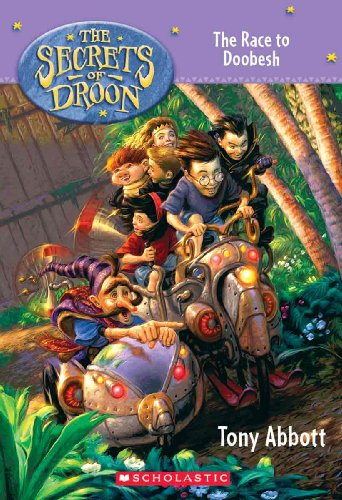 The Race to Doobesh (Secrets of Droon (Prebound Unnumbered))