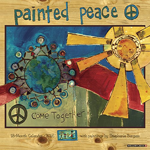 2016 Painted Peace (Stephanie Burgess) Wall Calendar