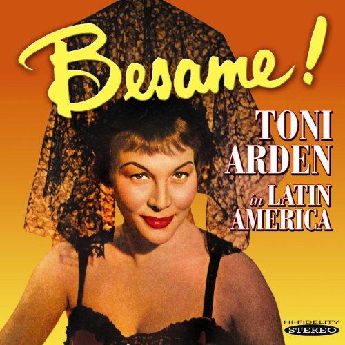 Besame! Toni Arden in Latin