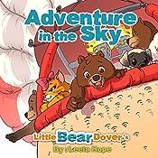 Little Bear Dover's Adventure in the Sky | Leela Hope