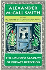 The Limpopo Academy of Private Detection: A No. 1 Ladies' Detective Agency Novel (13)