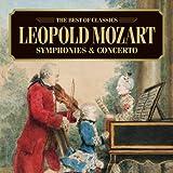 おもちゃの交響曲~レオポルト・モーツァルト名曲集