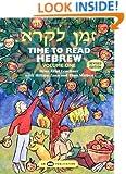 Z'man Likro: Time to Read Hebrew Volume One