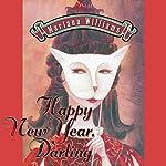 Happy New Year, Darling: Veronica Bennett Series, Volume 1 | Mariana Williams