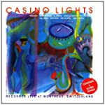 Casino Light - Recorded Live At Montr...