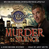 Murder in Silence: Duke Becker, Book 1 | Gary Kassay