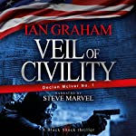 Veil of Civility: A Black Shuck Thriller (Declan McIver Series) | Ian Graham