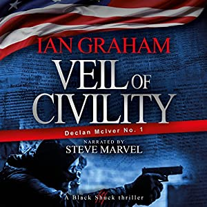 Veil of Civility: A Black Shuck Thriller (Declan McIver Series) | [Ian Graham]