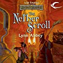 The Nether Scroll: Forgotten Realms: Lost Empires, Book 4 (       UNABRIDGED) by Lynn Abbey Narrated by Brian Troxell