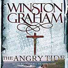 The Angry Tide: A Novel of Cornwall 1798-1799: Poldark, Book 7 Audiobook by Winston Graham Narrated by Oliver J. Hembrough