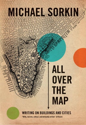 All Over the Map: Writing on Buildings and Cities