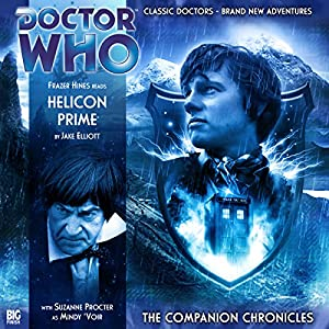 Doctor Who - The Companion Chronicles - Helicon Prime Audiobook