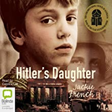 Hitler's Daughter Audiobook by Jackie French Narrated by Caroline Lee