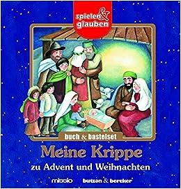 Meine Krippe zu Advent und Weihnachten.Buch und Bastelset. spielen