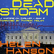 Dead Storm: The Masters CIA Thriller Series, Book 3 Audiobook by Helen Hanson Narrated by Patrick Nolan
