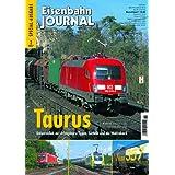 Taurus - Universallok auf Erfolgskurs: Typen, Technik und ein Weltrekord - Eisenbahn Journal Special 2-2007