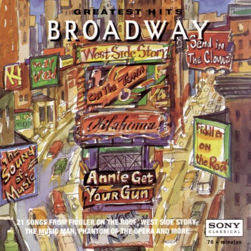 Broadway Greatest Hits by Richard Rodgers, Leonard Bernstein, Irving Berlin, Jerry Bock and Frederick Loewe