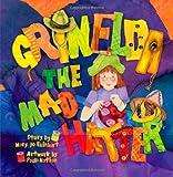 Grinelda the Mad Hatter