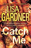 Lisa Gardner Catch Me