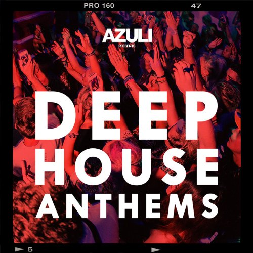 VA-Azuli Presents Deep House Anthems-(AZUL14D3)-WEB-2014-dh Download