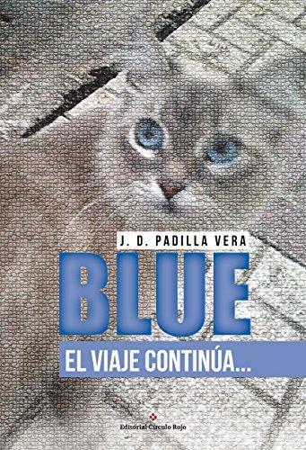 Blue: El viaje continúa (Blue, el viajero nº 2)